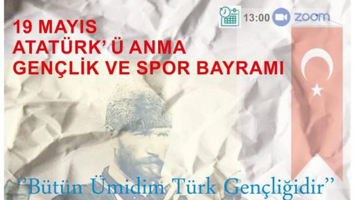 19 Mayıs Atatürk'ü Anma Gençlik ve Spor Bayramı Etkinliğimize tüm öğrenci ve velilerimizi bekliyoruz.